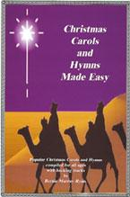 Christmas Carols & Hymns Made Easy: Student's Songbook